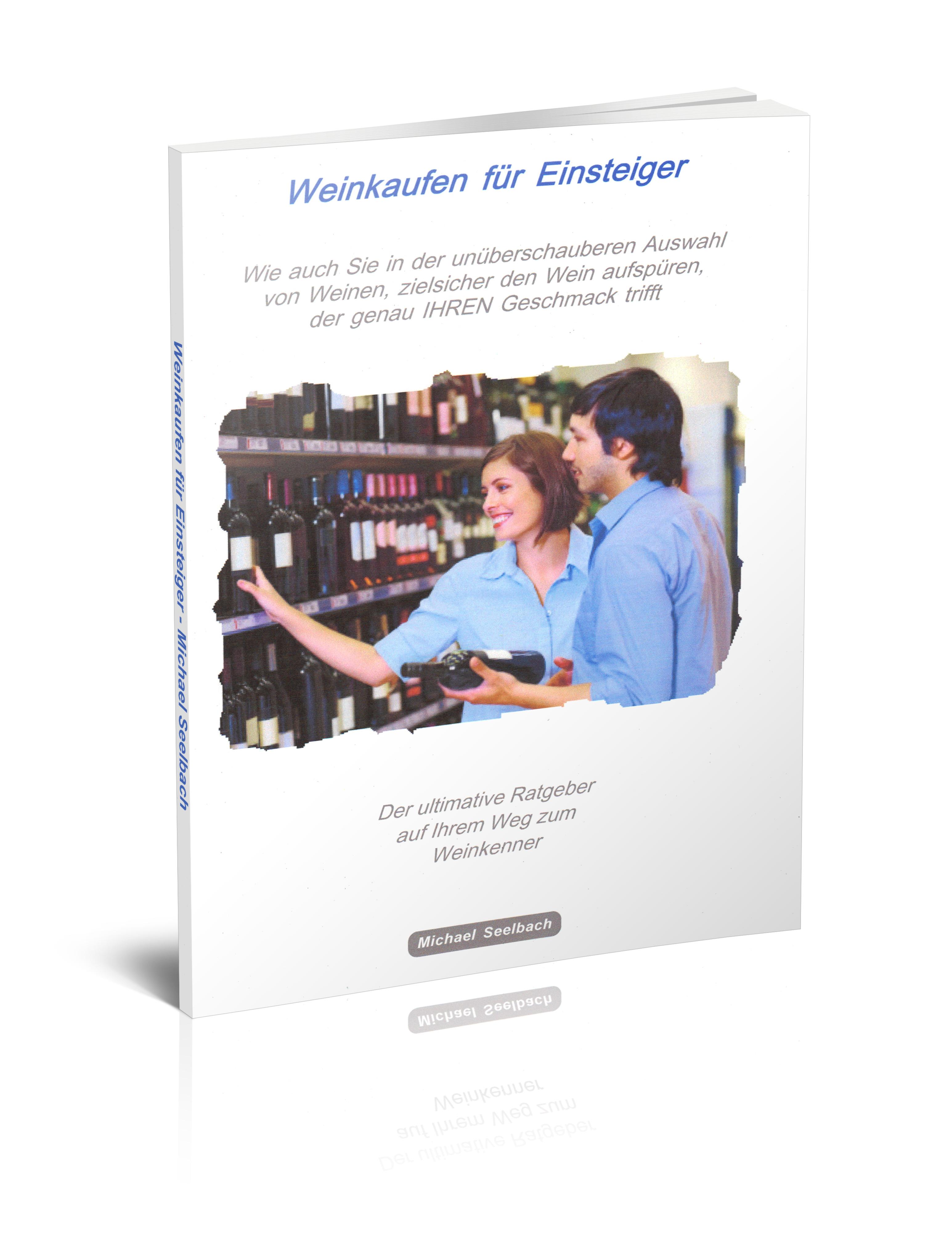 """Geballtes Wissen über Wein im Gratis-Ratgeber """"Wein kaufen für Einsteiger"""""""